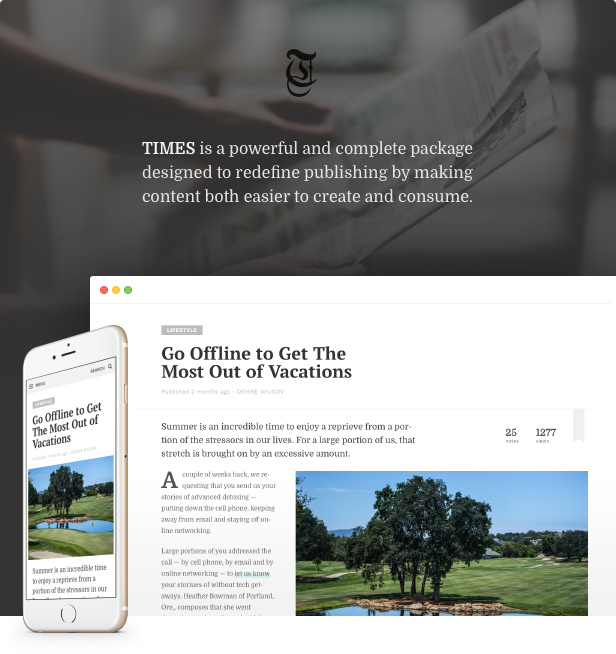 TIMES is a powerful and complete package designed to redefine publishing by making content both easier to create and consume.